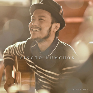 Sticky Rice - Singto Numchok
