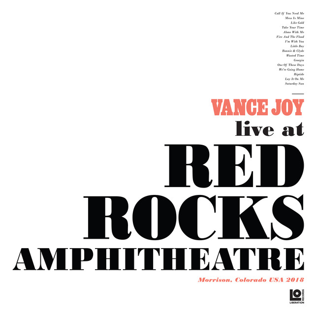 Album cover for Live at Red Rocks Amphitheatre by Vance Joy