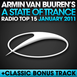 A State Of Trance Radio Top 15 – January 2011 (Including Classic Bonus Track) Albumcover