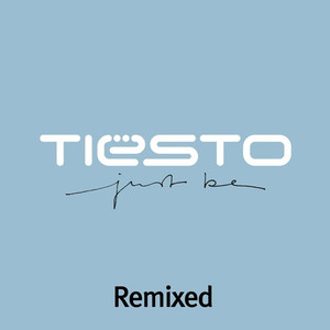 Just Be: Remixed