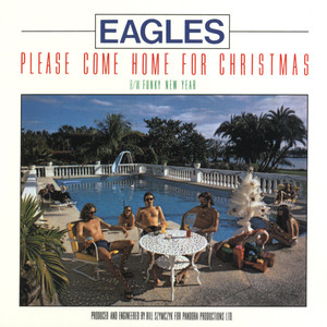 Please Come Home For Christmas/Funky New Year - The Eagles
