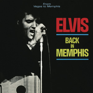 Back In Memphis - Elvis Presley