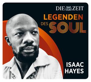 Legenden des Soul - Isaac Hayes