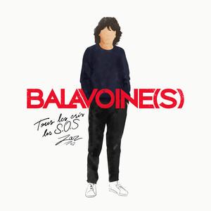 Tous les cris les S.O.S [Balavoine(s)] Albümü