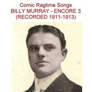 Comic Ragtime Songs (Encore 3) [Recorded 1911-1913] album