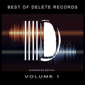 Best Of Delete Records, Vol. 1 album
