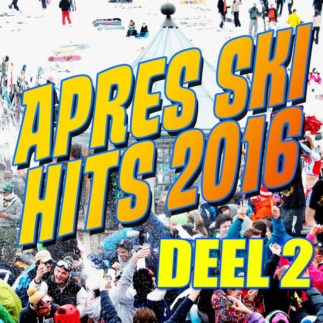 Apres Ski Hits 2016 deel 2