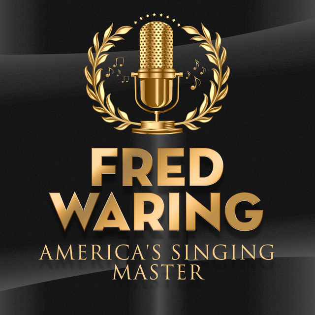 Fred Waring America's Singing Master album cover
