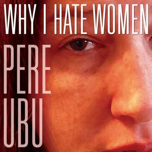 Why I Hate Women album