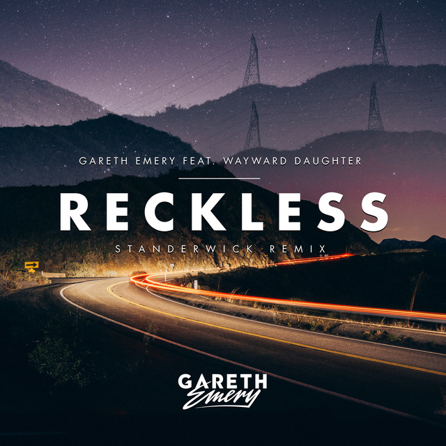 Reckless (Standerwick Remix)