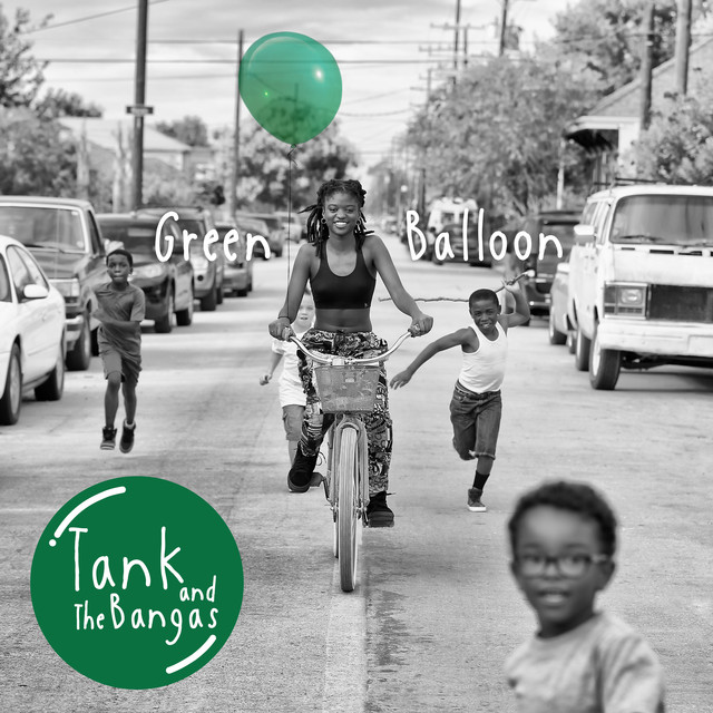 Album cover for Green Balloon by Tank and The Bangas