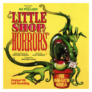 Little Shop of Horrors - Original UK Cast Recording - Little Shop Of Horrors