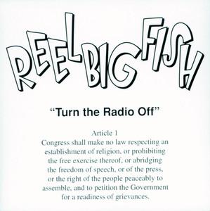 Turn the Radio Off