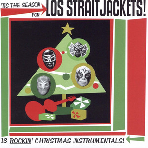 'Tis the Season for Los Straitjackets album