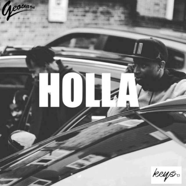 Holla (feat. Keys)