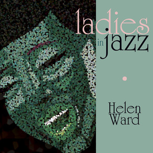 Benny Goodman, Benny Goodman and His Orchestra, Helen Ward It's Been So Long cover