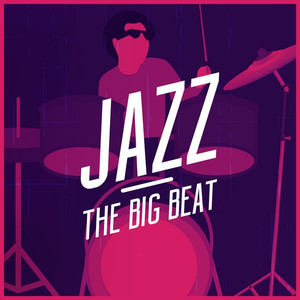 Jazz - The Big Beat