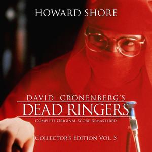 Dead Ringers (The Complete Original Score Remastered) [Collector's Edition Vol. 5] album