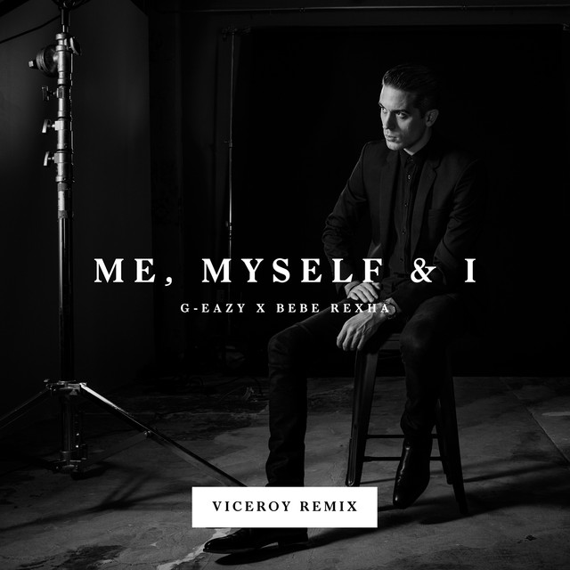Me, Myself & I (Viceroy Remix)
