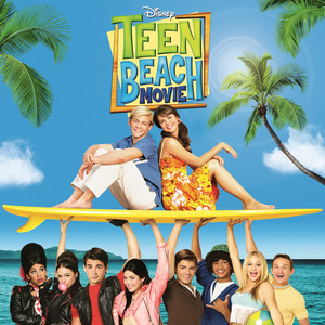 Austin Moon, Maia Mitchell, Teen Beach Movie Cast Surf's Up cover