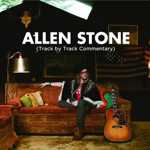 Allen Stone (Track By Track Commentary) album
