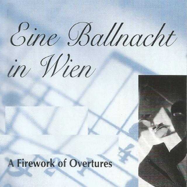 Eine Ballnacht in Wien - A Firework of Overtures Albumcover