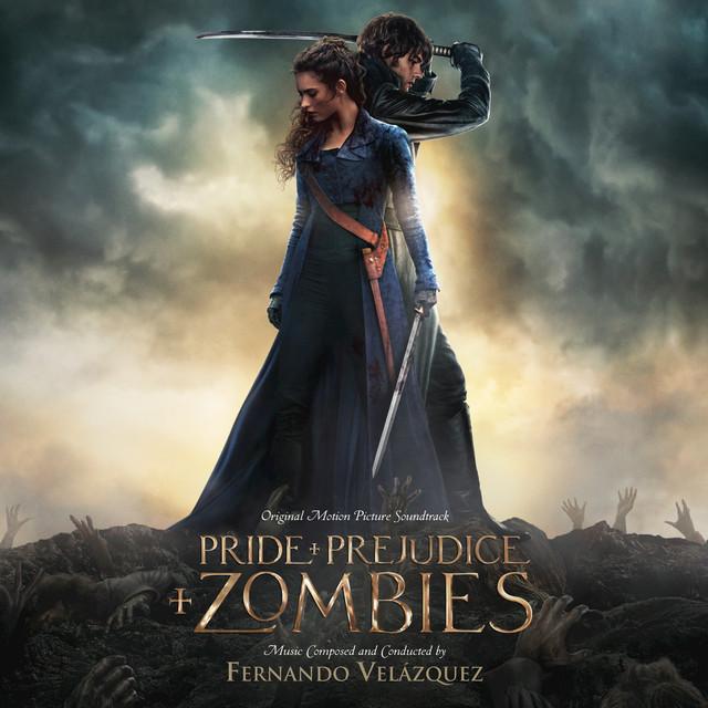 Pride And Prejudice And Zombies (Original Motion Picutre Soundtrack)