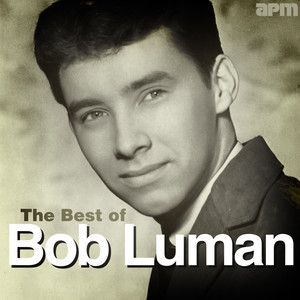The Best of Bob Luman album