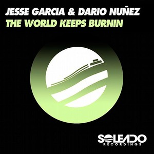 Copertina di Jesse Garcia - THE WORLD KEEPS BURNIN-THE KINGS OF DRUMS MIX - Original Mix