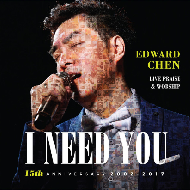 I Need You (15th Anniversary Live Praise & Worship Concert)