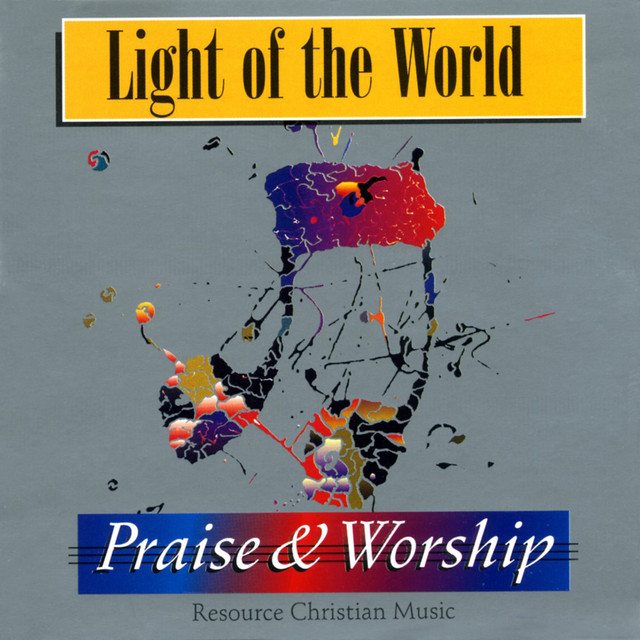 Light of the World – Praise & Worship Collection