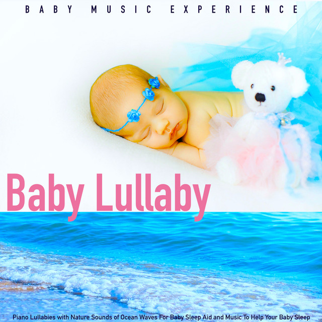 Baby Lullaby: Piano Lullabies With Nature Sounds of Ocean