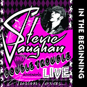Stevie Ray Vaughan All Your Love I Miss Loving - Live at The Steamboat, 1980 cover