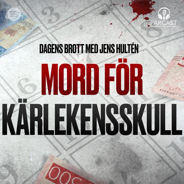Jens Hultén: Mord för kärlekens skull