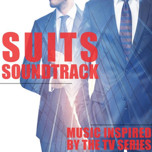 Suits Soundtrack: Music Inspired by the TV Series Albümü