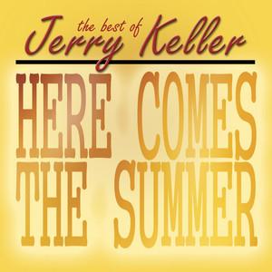 Here Comes Summer - The Best Of Jerry Keller album