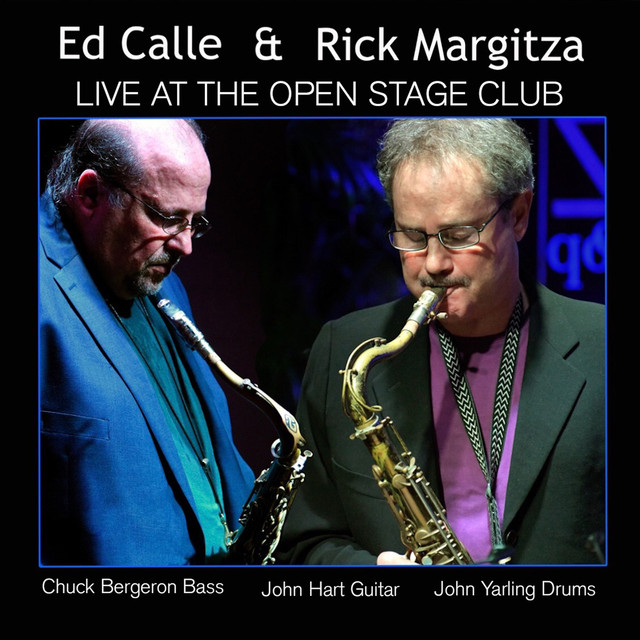 Ed Calle & Rick Margitza Live at the Open Stage Club