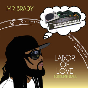 Labor Of Love Instrumentals