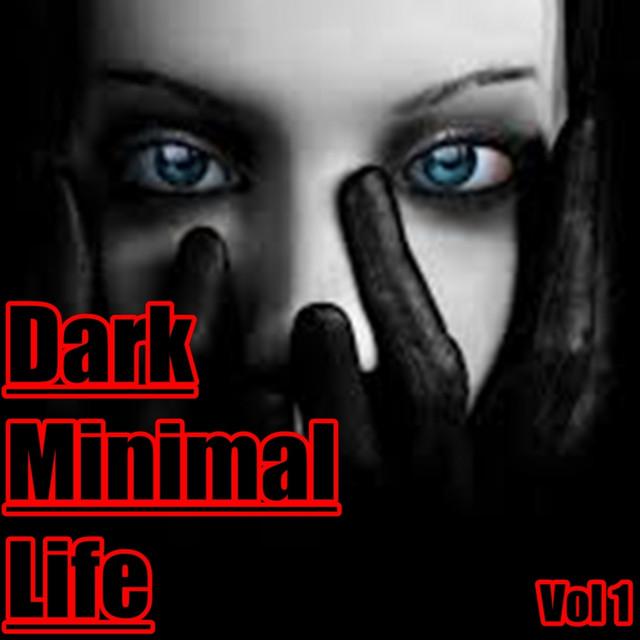 Dark Minimal Life, Vol. 1 Albumcover
