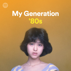 My Generation: '80s, a pl…