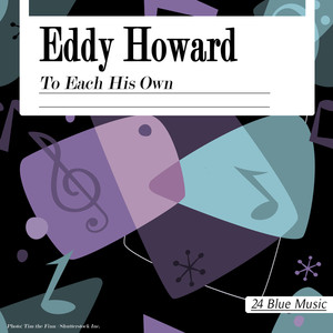 Eddy Howard: To Each His Own album