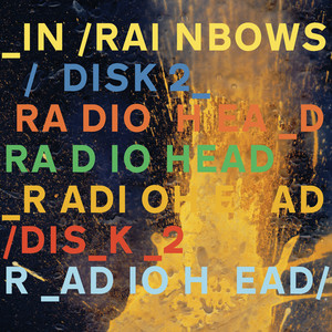In Rainbows Disk 2 - Radiohead