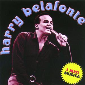 Harry Belafonte - I Miti Musica album