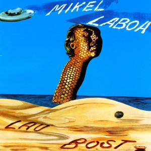 Lau - Bost - Mikel Laboa