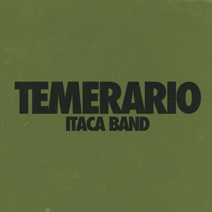 Temerario - Itaca Band