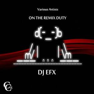 On The Remix Duty - DJ EFX Albumcover
