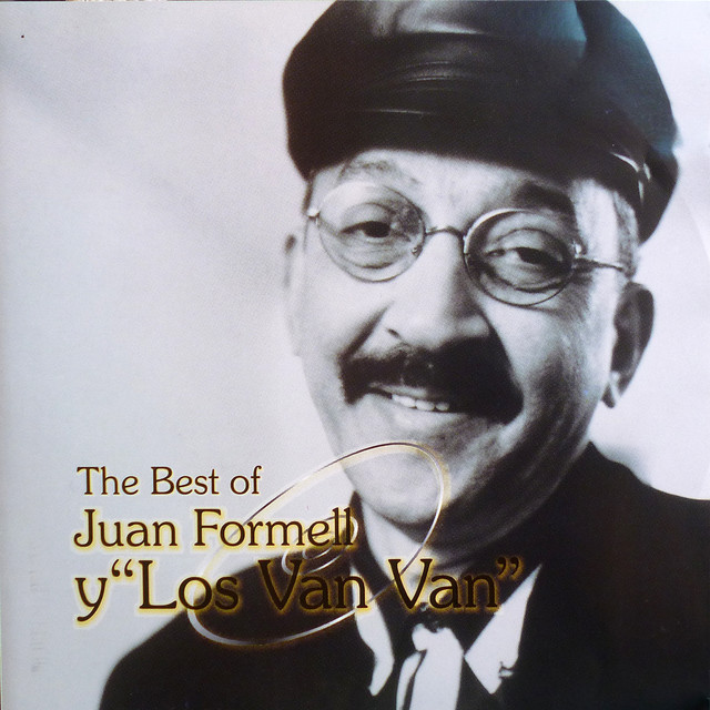 The Best of Juan Formell y los Van Van (Remastered)