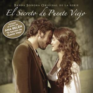 El Secreto de Puente Viejo (Banda Sonora Original de la Serie) album