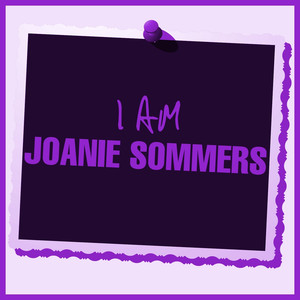 I Am Joanie Sommers album