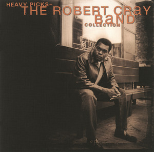 The Robert Cray Band Too Many Cooks cover